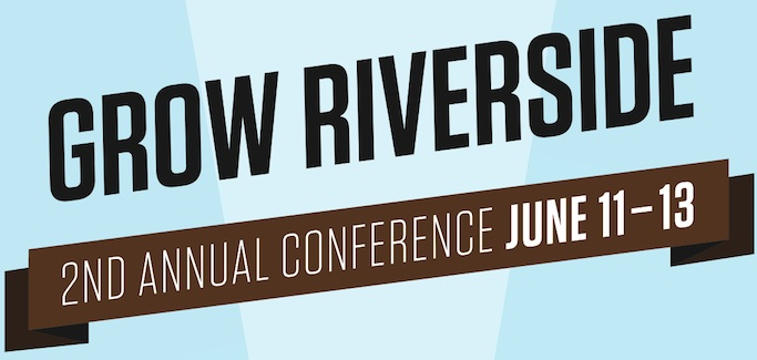 Grow Riverside Conference to Examine Economic, Community Benefits of Local Sustainable Agriculture in Urban Areas